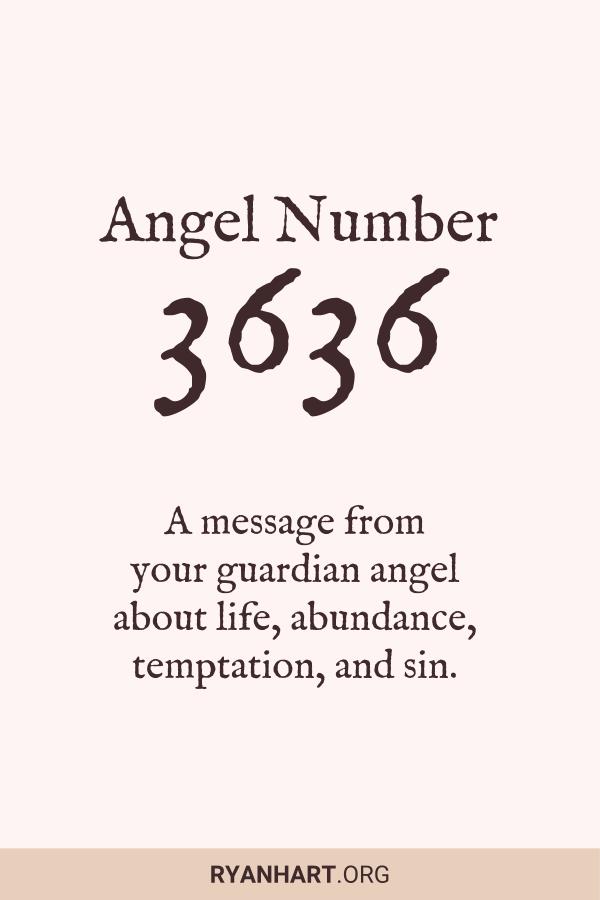 3 Spiritual Meanings of Angel Number 3636 | Ryan Hart