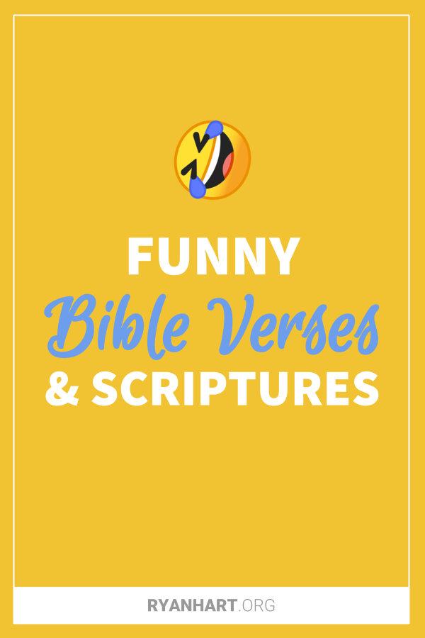 15 Funny Bible Verses and Scriptures | Ryan Hart