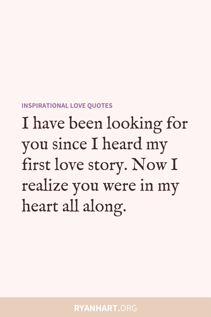 49 Inspiring Love Quotes and Cute Romantic Sayings | Ryan Hart