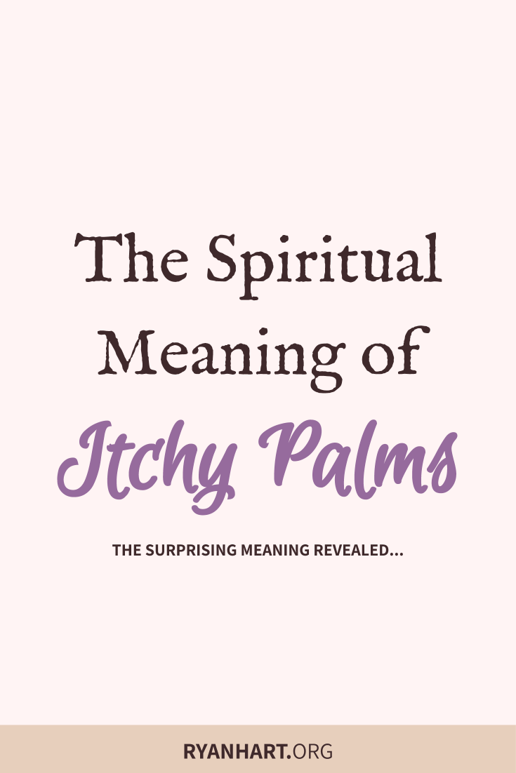 The Meaning of Having Itchy Palms