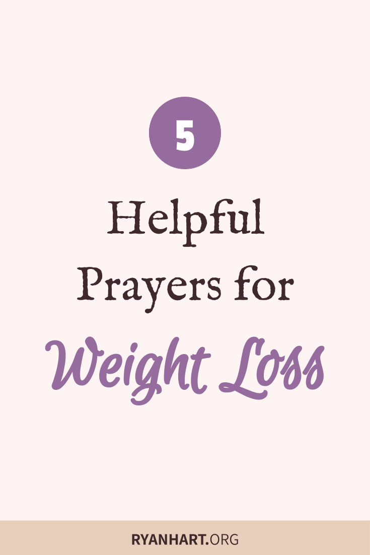 5 Prayers for Weight Loss