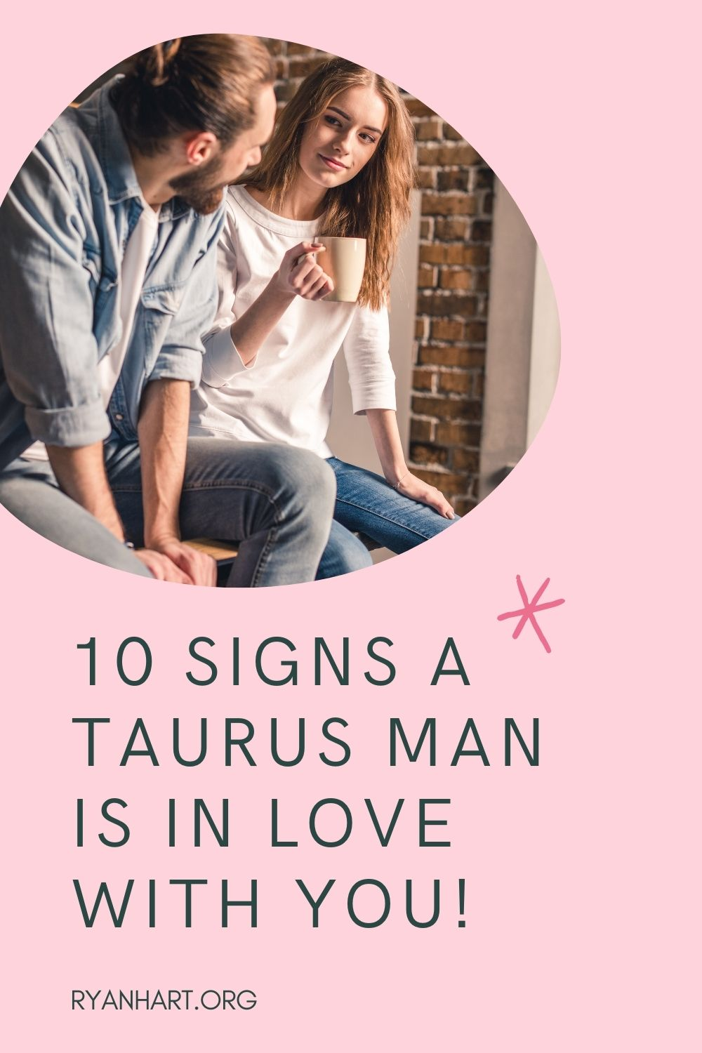 Signs a Taurus Man is in Love
